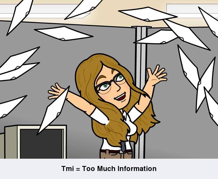 TMI. Too Much Information - TagDag #1